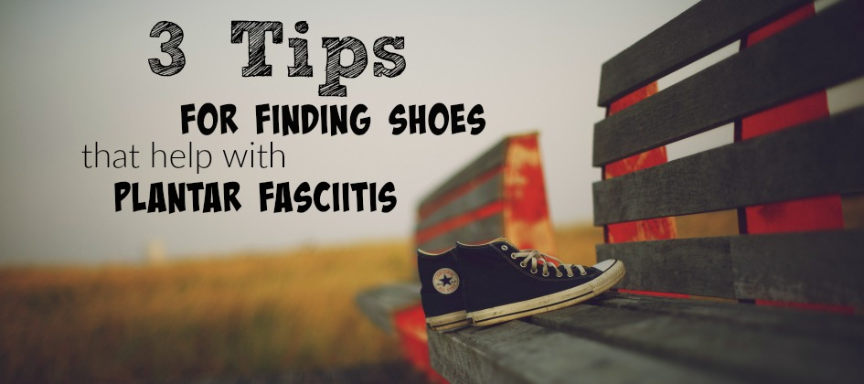 shoes that help with plantar fasciitis